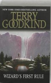 Wizard's First Rule - Terry Goodkind (ISBN 9780752889801)