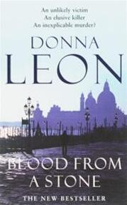 Blood from a stone - Donna Leon (ISBN 9780099474180)