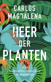 Heer der planten - Carlos Magdalena (ISBN 9789045034515)