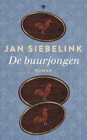 De buurjongen - Jan Siebelink (ISBN 9789023468301)