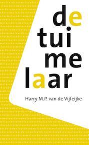 De tuimelaar - Harry M.P. van de Vijfeijke (ISBN 9789492411211)