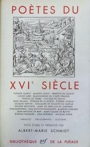 Poètes du XVIe sciècle - Albert-Marie Schmidt
