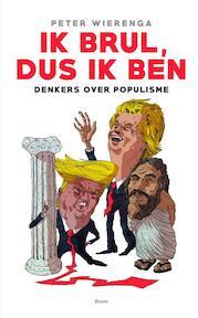 Ik brul, dus ik ben - Peter Wierenga (ISBN 9789024415489)