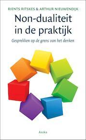 Non-dualiteit in de praktijk - Rients Ritskes, Arthur Nieuwendijk (ISBN 9789056703738)