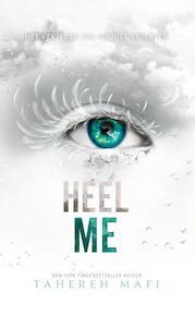 Heel me - Tahereh Mafi (ISBN 9789463492102)