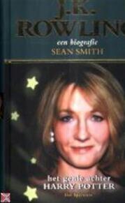 J.K. Rowling - Een biografie - Sean Smith (ISBN 9789027478610)