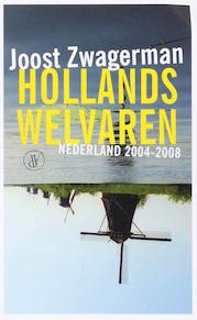 Hollands welvaren - Joost Zwagerman (ISBN 9789029565868)