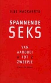Spannende seks - Ilse Nackaerts (ISBN 9789056174101)