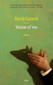 Vrouw of vos - David Garnett (ISBN 9789059367944)