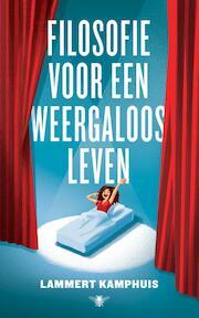 Filosofie voor een weergaloos leven - Lammert Kamphuis (ISBN 9789403118307)