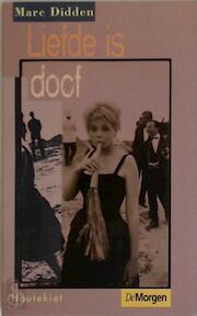 Liefde is doof - Marc Didden (ISBN 9789052402796)