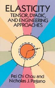 Elasticity - Nicholas J. Pei Chi ; Pagano Chou (ISBN 9780486669588)