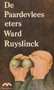 De Paardevleeseters - Ward Ruyslinck
