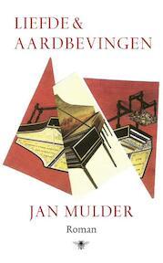 Liefde en aardbevingen - Jan Mulder (ISBN 9789403135304)