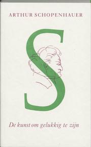 De kunst om gelukkig te zijn - Arthur Schopenhauer (ISBN 9789061686828)