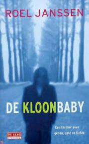 De kloonbaby - Roel Janssen (ISBN 9789044502633)