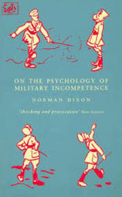 On the Psychology of Military Incompetence - Nick Dixon (ISBN 9780712658898)