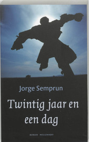 Twintig jaar en één dag - Jorge Semprun (ISBN 9789029076210)