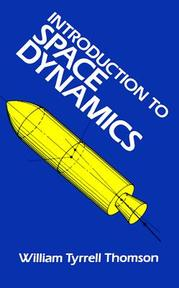 Introduction to Space Dynamics - William Tyrrell Thomson (ISBN 9780486651132)