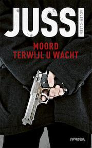 Moord terwijl u wacht - Jussi Adler-Olsen (ISBN 9789044640885)