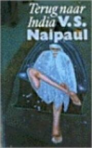 Terug naar India - V.S. Naipaul (ISBN 9789029532150)