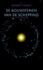 Bouwstenen van de schepping - Gerard 't Hooft (ISBN 9789035140103)