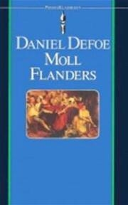 De voor- en tegenspoeden van de befaamde Moll Flanders - Daniel Defoe, Max Schuchart, Moll Flanders (ISBN 9789027421036)