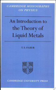 Introduction to the Theory of Liquid Metals - T. E. Faber (ISBN 9780521154499)