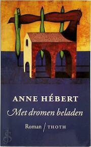 Met dromen beladen - Hebert (ISBN 9789068680669)