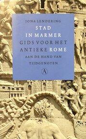 Stad in marmer - Jona Lendering (ISBN 9789025331535)