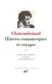 Oeuvres Romanesques et Voyages II - Chateaubriand