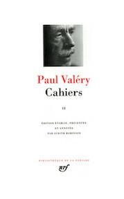 Cahiers II - Paul Valéry