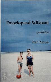 Doorlopend Stilstaan - S. Mooij (ISBN 9789078215967)