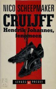 Cruijff, Hendrik Johannes, fenomeen - Nico Scheepmaker (ISBN 9789041350329)