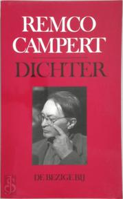 Dichter - Remco Campert (ISBN 9789023447900)