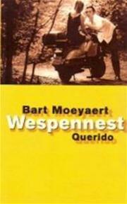 Wespennest - Bart Moeyaert (ISBN 9789021475424)