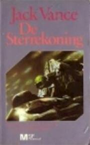 De sterrekoning - Jack Vance, Erik Zwierd (ISBN 9789029073295)