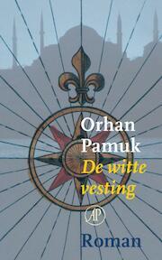 De witte vesting - Orhan Pamuk (ISBN 9789029536486)