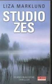 Studio Zes - Liza Marklund (ISBN 9044523856)