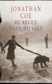De regen voor hij valt - Jonathan Coe (ISBN 9789021433189)