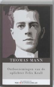 Ontboezemingen van de oplichter Felix Krull - Thomas Mann (ISBN 9789085104285)