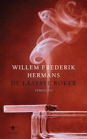 De laatste roker - Willem Frederik Hermans (ISBN 9789023427490)