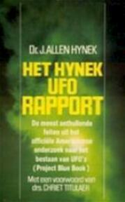 Het Hynek UFO rapport - J. Allen Hynek, Douwe J. Bosga, Chriet Titulaer, G.H.J van der Veldt (ISBN 9789010023384)