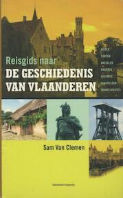 Reisgids naar de geschiedenis van Vlaanderen - S. Van Clemen (ISBN 9789002239809)