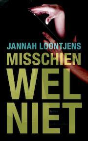 Misschien wel niet - Jannah Loontjens (ISBN 9789026326523)