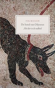 De hond van Odysseus - F. Meijer (ISBN 9789025364342)