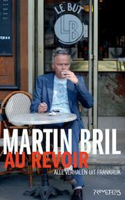 Au revoir - Martin Bril (ISBN 9789044617979)
