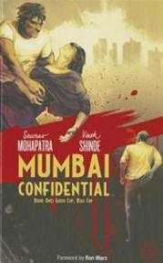 Mumbai Confidential Book - Saurav Mohapatra (ISBN 9781936393657)