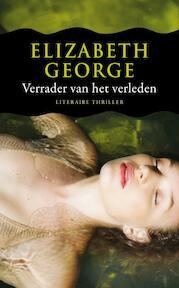 Verrader van het verleden - Elizabeth George (ISBN 9789022999226)