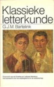 Klassieke letterkunde - Gerhardus Johannes Marinus Bartelink (ISBN 9789061136484)